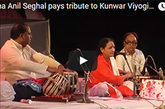Seema Anil Seghal pays tribute to Kunwar Viyogi Part 3
