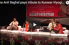 Seema Anil Seghal pays tribute to Kunwar Viyogi Part 2