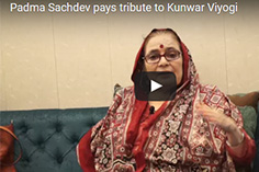 Padma Shri Awardee Padma Sachdev pays tribute to Kunwar Viyogi